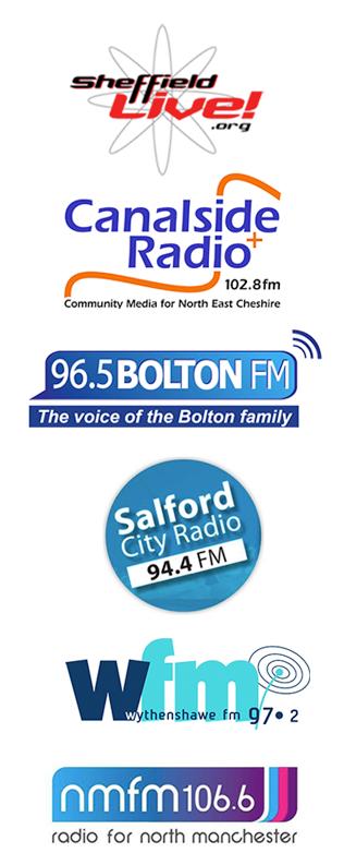 Salford City Radio, Sheffield Live 93.2, Canalside Radio 102.8, Wythenshawe FM, North Manchester FM, Bolton FM