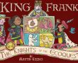 King Frank and the Knights of the EcoQuest